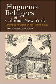 Iere de couverture du Livre de Paula Wheeler Carlo Huguenot Refugees