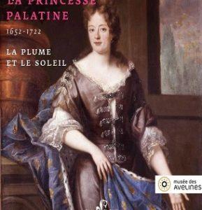 Affiche pour l'exposition La Princesse Palatine