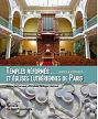 """1ière de couverture du livre """"Les temples réformés et les églises luthériennes de Paris."""