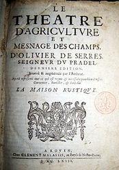 En tête du livre publié par Olivier de Serres :Le théâtre d'agriculture..