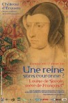 affiche sur l'exposition consacrée à Louise de Savoie, mère de François Ier
